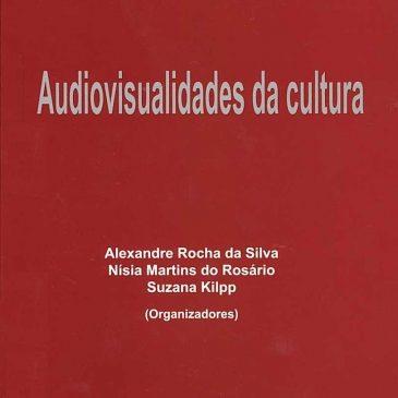 Audiovisualidades da cultura