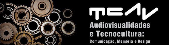 Audiovisualidades e Tecnocultura