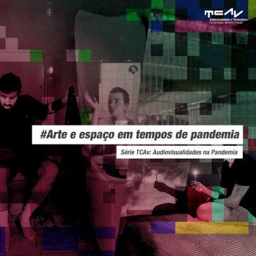 #Arte e espaço em tempos de pandemia