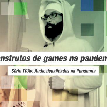 Construtos de games na pandemia