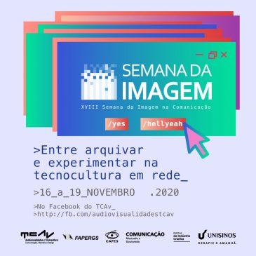 Arquivismo e experimentação na tecnocultura: a XVIII Semana da Imagem chegou!