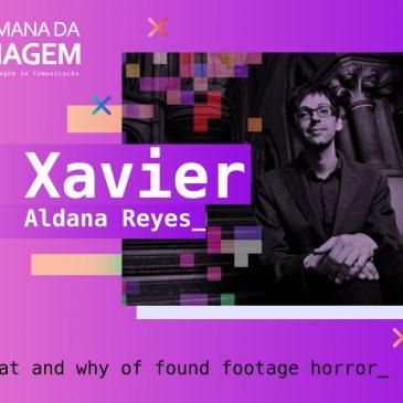 """""""O terror found footage representa nossa relação ambivalente com a imagem""""- Entrevista com Xavier Aldana Reyes"""