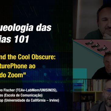 """Arqueologia das Mídias 101: """"Beyond the Cool Obscure: do PicturePhone ao boom do Zoom"""""""