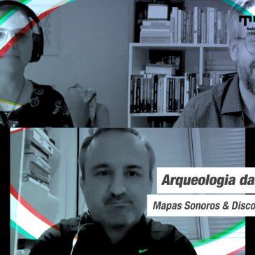 Série de lives Arqueologia das mídias: Mapas Sonoros & Discos Quadrados