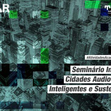 Disciplina Cidades Audiovisuais, Inteligentes e Sustentáveis