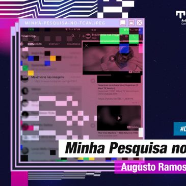 Minha Pesquisa no TCAv – Augusto Ramos Bozzetti