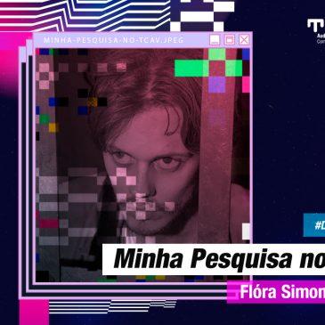 Minha Pesquisa no TCAv – Flóra Simon da Silva